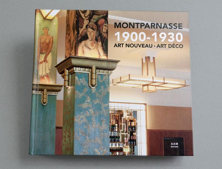 Montparnasse - 1900/1930 - Art Nouveau - Art Déco, AAM